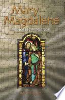 Mary Magdalene  Princess of Orange Book