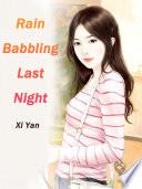 Rain Babbling Last Night Book