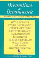 Dreamtime and Dreamwork