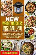 New Weight Watchers Instant Pot Freestyle Program #2019