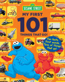 Sesame Street My First 101 Things That Go