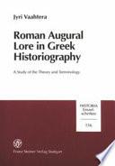 Roman Augural Lore in Greek Historiography