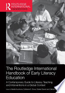 The Routledge International Handbook of Early Literacy Education