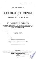 The Greatness of the British Empire Traced to Its Sources