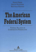The American Federal System