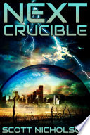 Crucible  A Post Apocalyptic Thriller