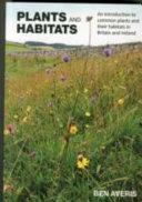Plants and Habitats