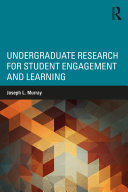 Undergraduate Research for Student Engagement and Learning