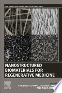 Nanostructured Biomaterials For Regenerative Medicine