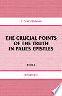 The Crucial Points of the Truth in Paul s Epistles
