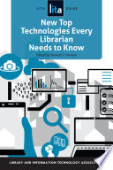 link to New top technologies every librarian needs to know in the TCC library catalog