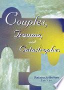 Couples Trauma And Catastrophes Book PDF