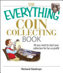 The Everything Coin Collecting Book