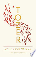 Tozer On The Son Of God