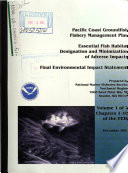 Essential Fish Habitat Designation and Minimization of Adverse Impacts  Pacific Coast Groundfish Fishery Management Plan