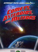 Comets  Asteroids  and Meteors