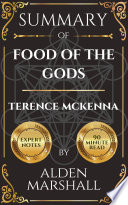 Summary of Food of the Gods by Terence Mckenna