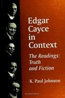 Edgar Cayce in Context