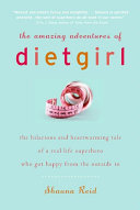 Pdf The Amazing Adventures of Dietgirl