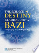 The Science of Destiny Reading Using Bazi  Demystifying BaZi the Logical Way   20K
