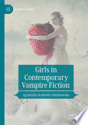 Girls in Contemporary Vampire Fiction
