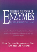 The Healing Power of Enzymes