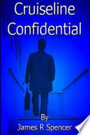 CRUISE LINE CONFIDENTIAL