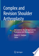Complex and Revision Shoulder Arthroplasty