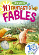 10 Fantastic Fables for 4 8 Year Olds  Perfect for Bedtime   Independent Reading   Series  Read together for 10 minutes a day