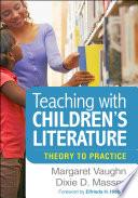 Teaching with Children s Literature Book PDF