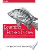 Learning TensorFlow