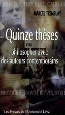 Quinze thèses, ou, Philosopher avec des auteurs contemporains