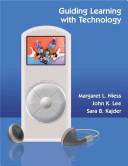 Guiding Learning With Technology