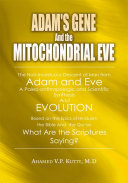 Adam's Gene and the Mitochondrial Eve