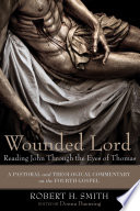 Wounded Lord Reading John Through The Eyes Of Thomas