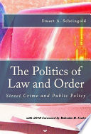 The Politics Of Law And Order Book PDF