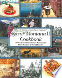 Savor Montana II Cookbook