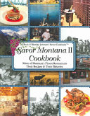 Savor Montana II Cookbook