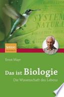 Das ist Biologie  : Die Wissenschaft des Lebens