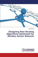 Designing New Routing Algorithms Optimized for Wireless Sensor Network