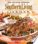 The All New Ultimate Southern Living Cookbook Book