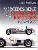 Mercedes Benz Grand Prix Race Cars 1934 1955