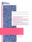 Inactivation of Waterborne Emerging Pathogens by Selected Disinfectants