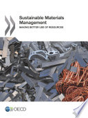 Sustainable Materials Management Making Better Use of Resources