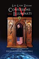 Confessions of an Illuminati Volume IV