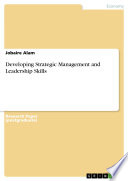 Developing Strategic Management and Leadership Skills