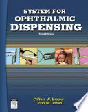 """""""System for Ophthalmic Dispensing E-Book"""" by Clifford W. Brooks, Irvin Borish"""