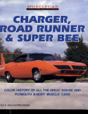 Charger, Road Runner and Super Bee