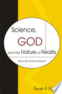 Science  God and the Nature of Reality