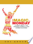 The Magic of Monday
